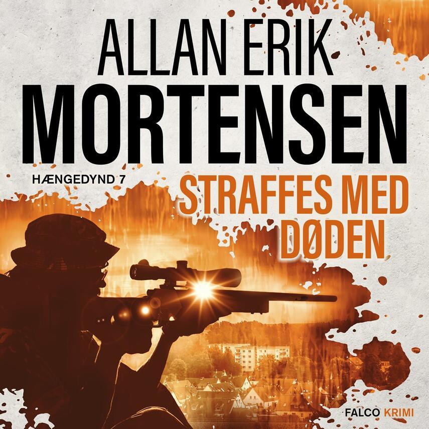 Allan Erik Mortensen: Straffes med døden