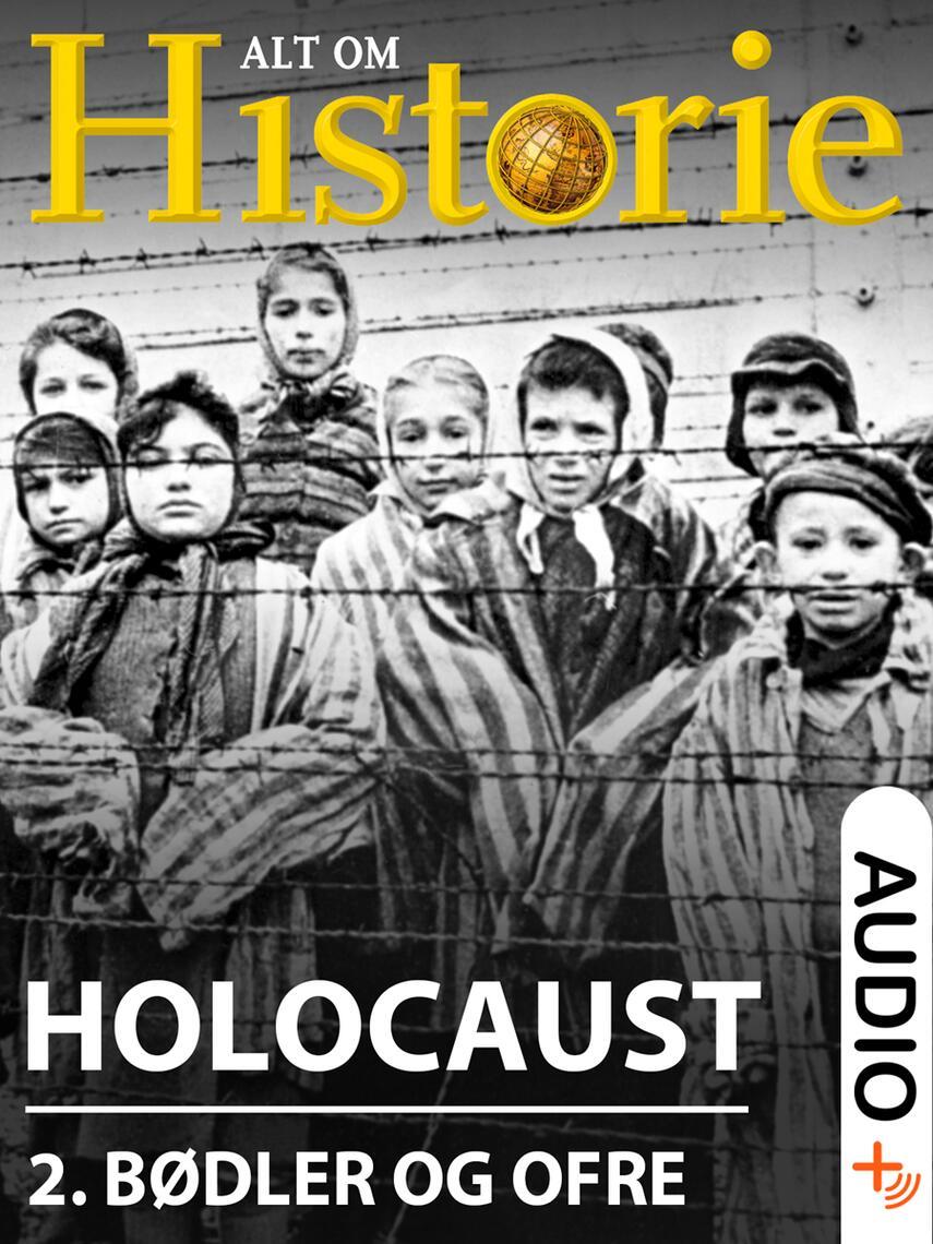 : Holocaust. 2, Bødler og ofre
