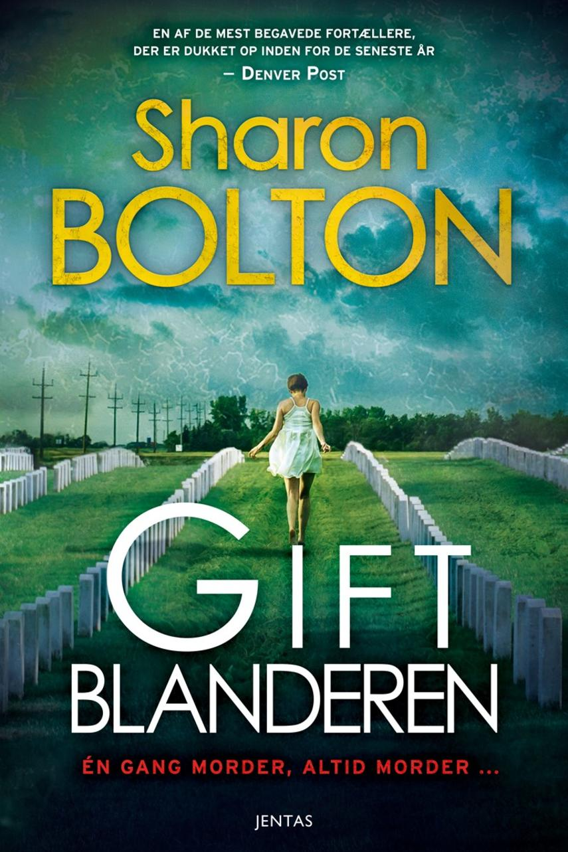 Sharon Bolton: Giftblanderen