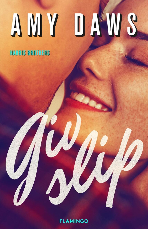 Amy Daws: Giv slip