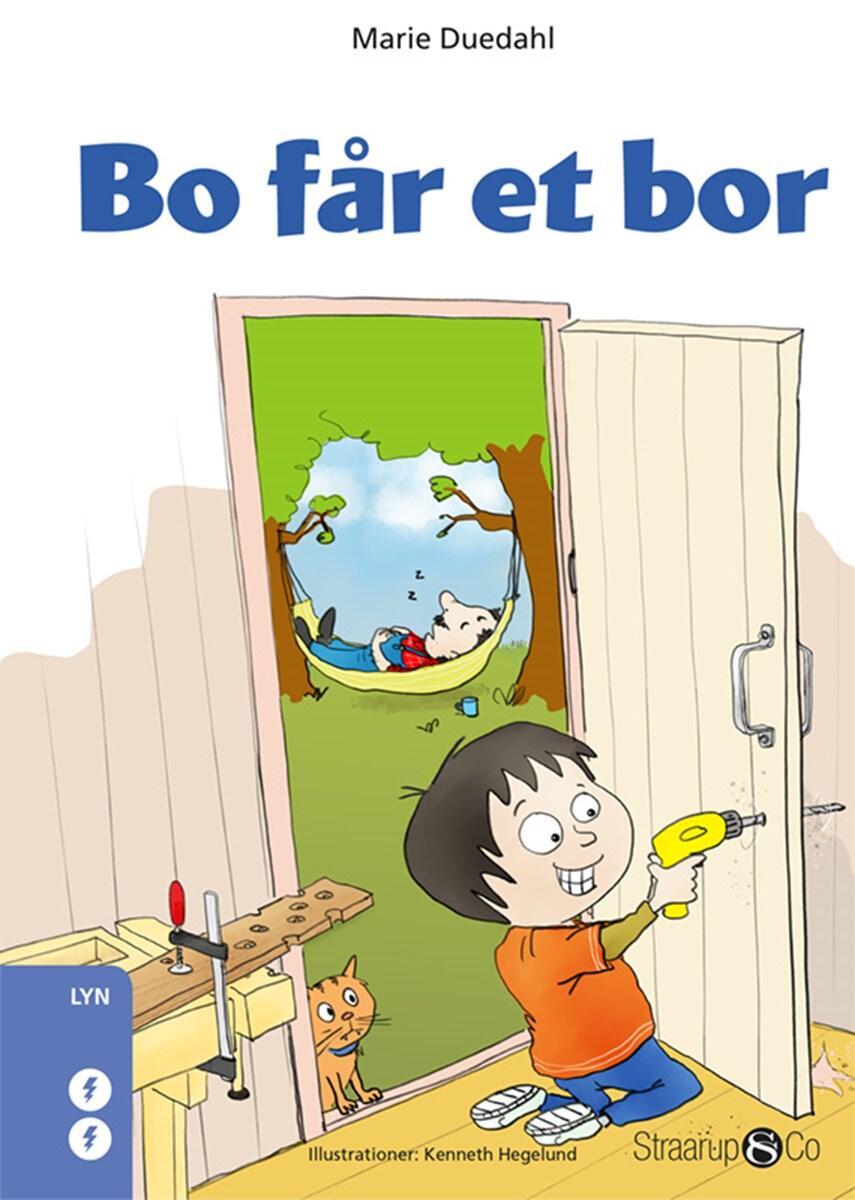Marie Duedahl: Bo får et bor