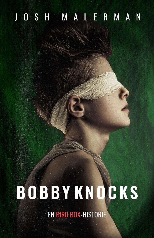 Josh Malerman: Bobby knocks