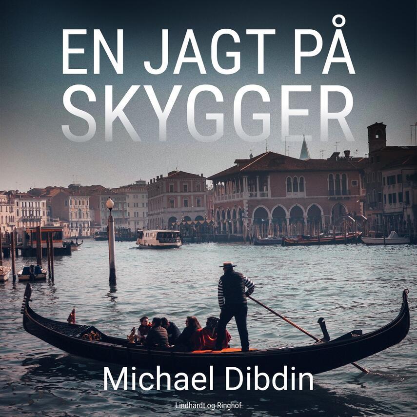 Michael Dibdin: En jagt på skygger (Ved Ole Varde Lassen)