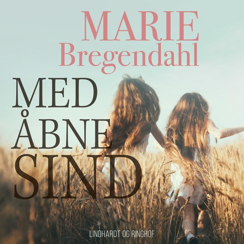 Marie Bregendahl: Med åbne sind : to små pigers oplevelser og indtryk (Ved Anna Gadborg)