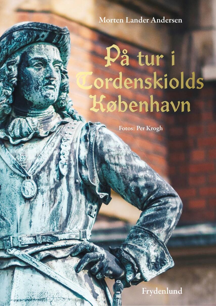 Morten Lander Andersen (f. 1972): På tur i Tordenskiolds København