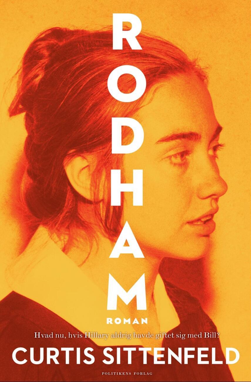 Curtis Sittenfeld: Rodham : roman