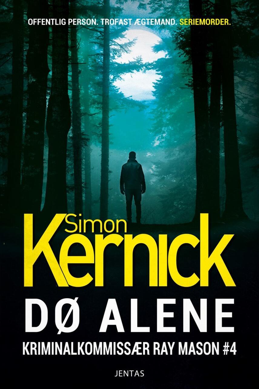 Simon Kernick: Dø alene