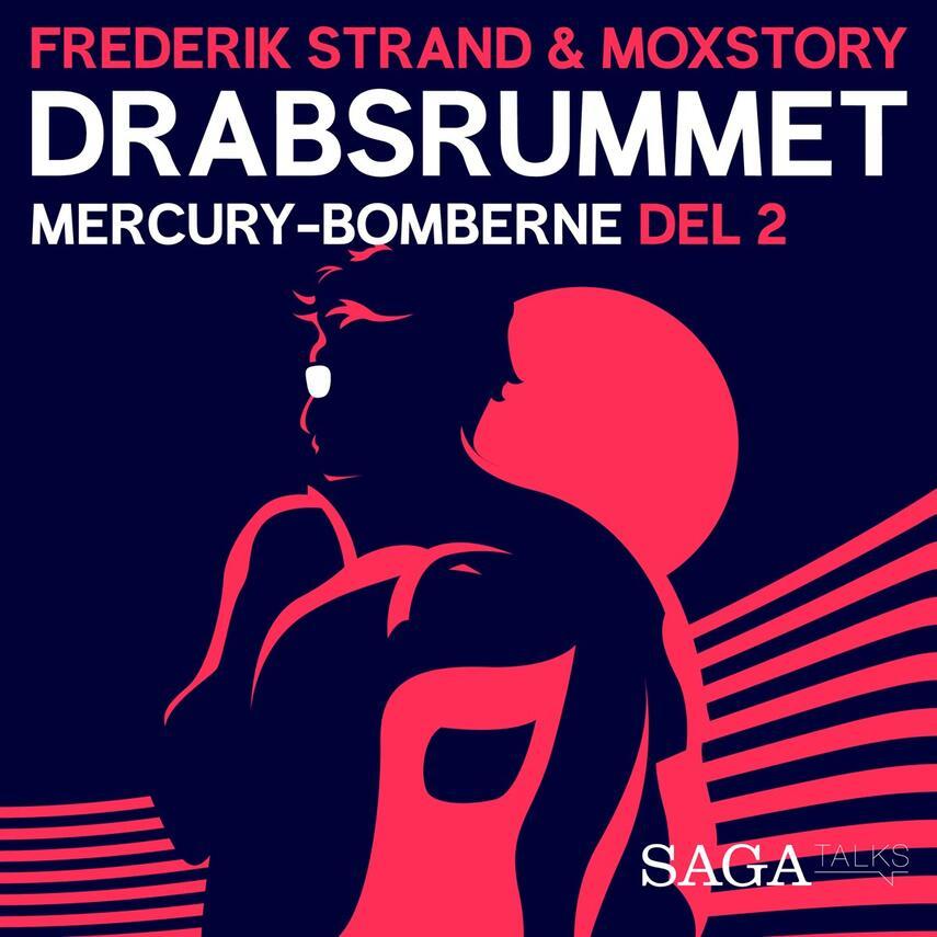 Julie Giese: Drabsrummet. 3, Mercury-bomberne 2