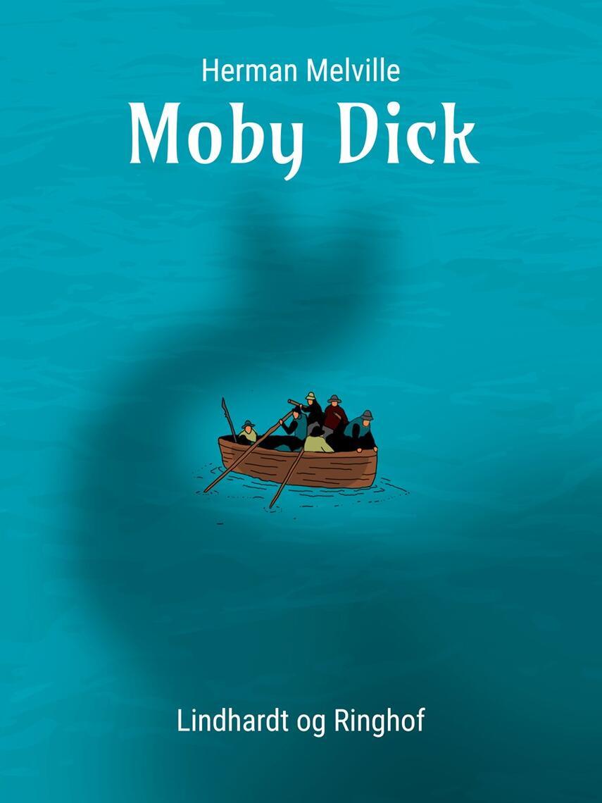 Herman Melville: Moby Dick (Ved Søren Elung Jensen)