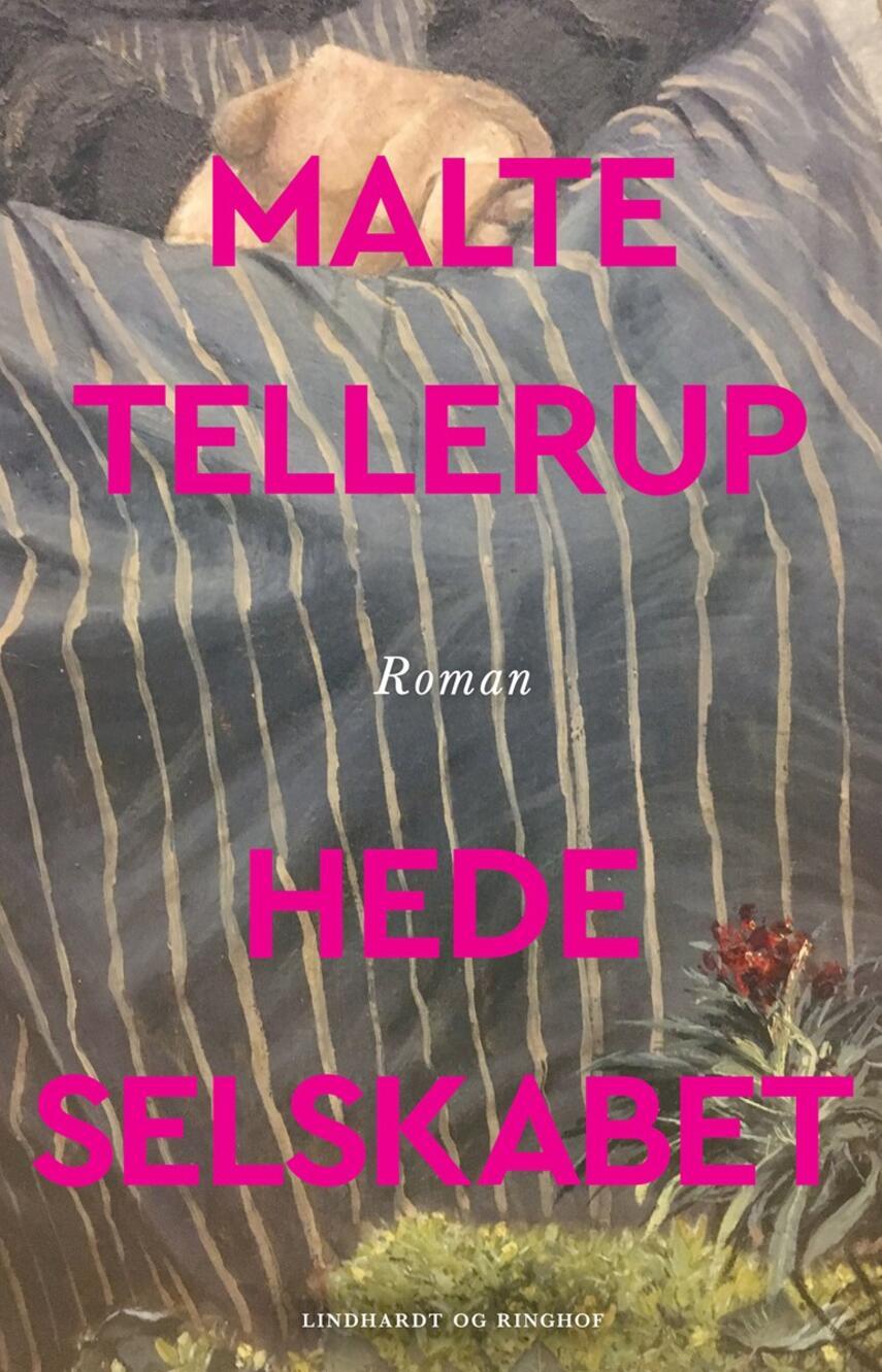 Malte Tellerup (f. 1989): Hedeselskabet : roman
