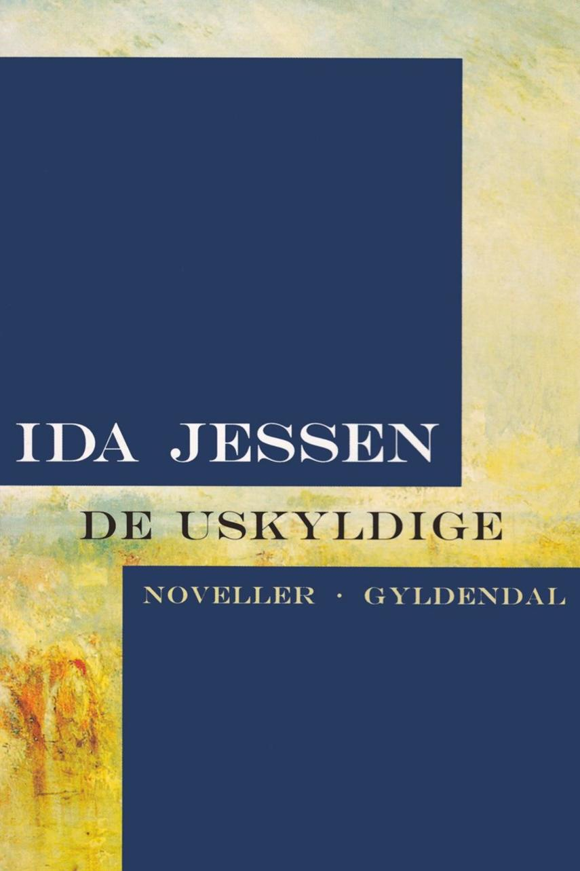 Ida Jessen (f. 1964): De uskyldige : noveller
