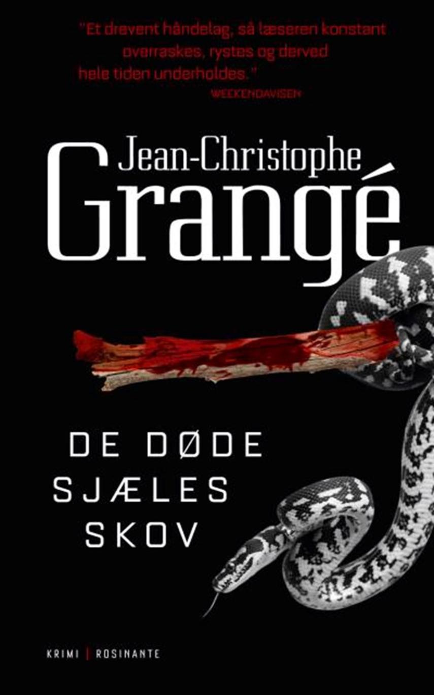 Jean-Christophe Grangé: De døde sjæles skov