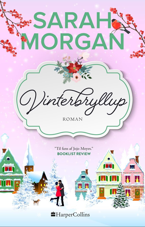 Sarah Morgan (f. 1948): Vinterbryllup : roman