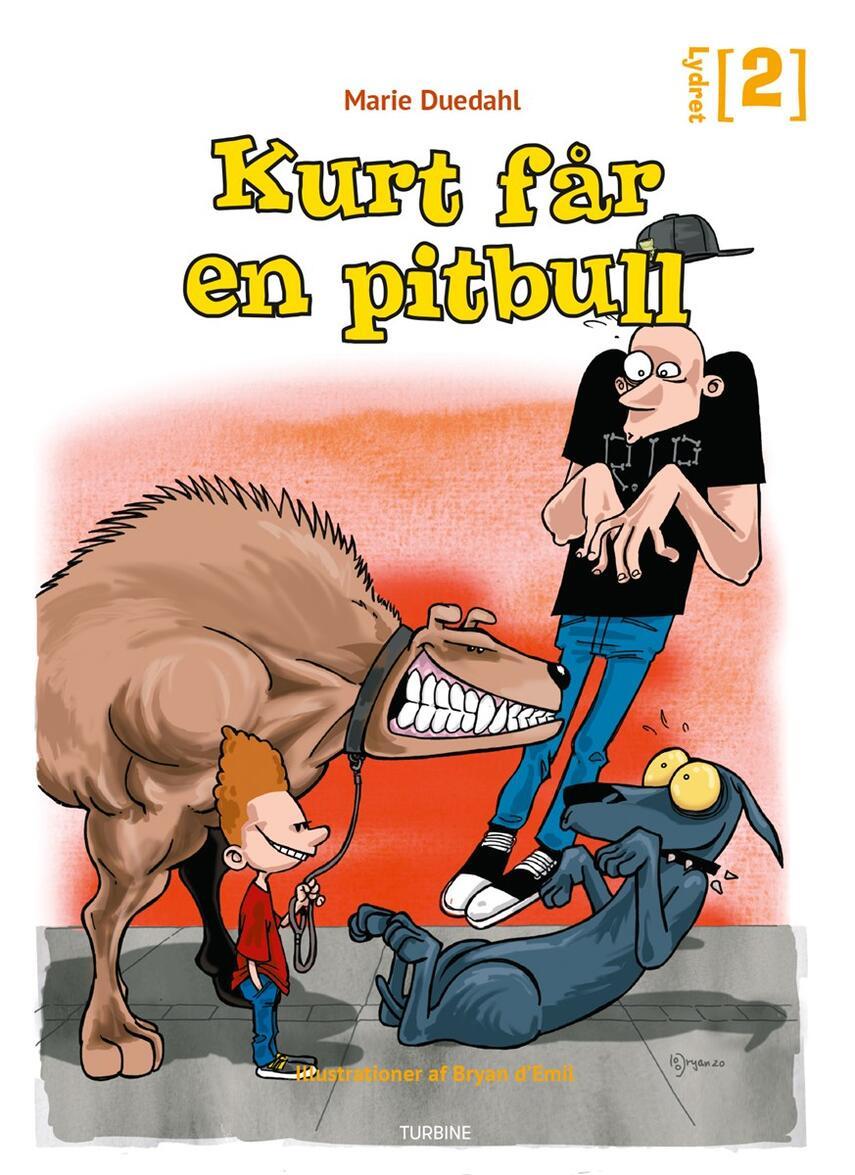 Marie Duedahl: Kurt får en pitbull