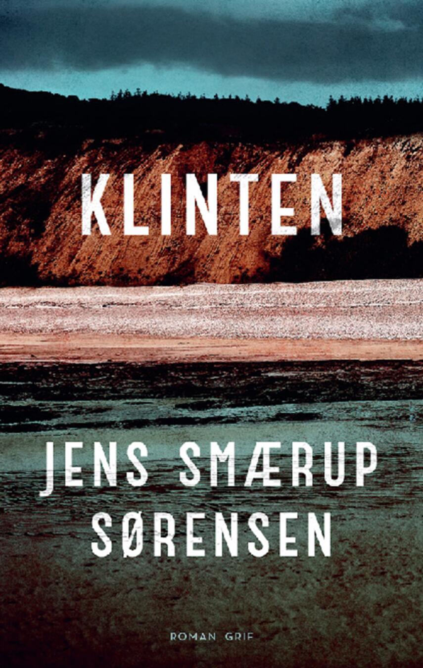 Jens Smærup Sørensen: Klinten : roman