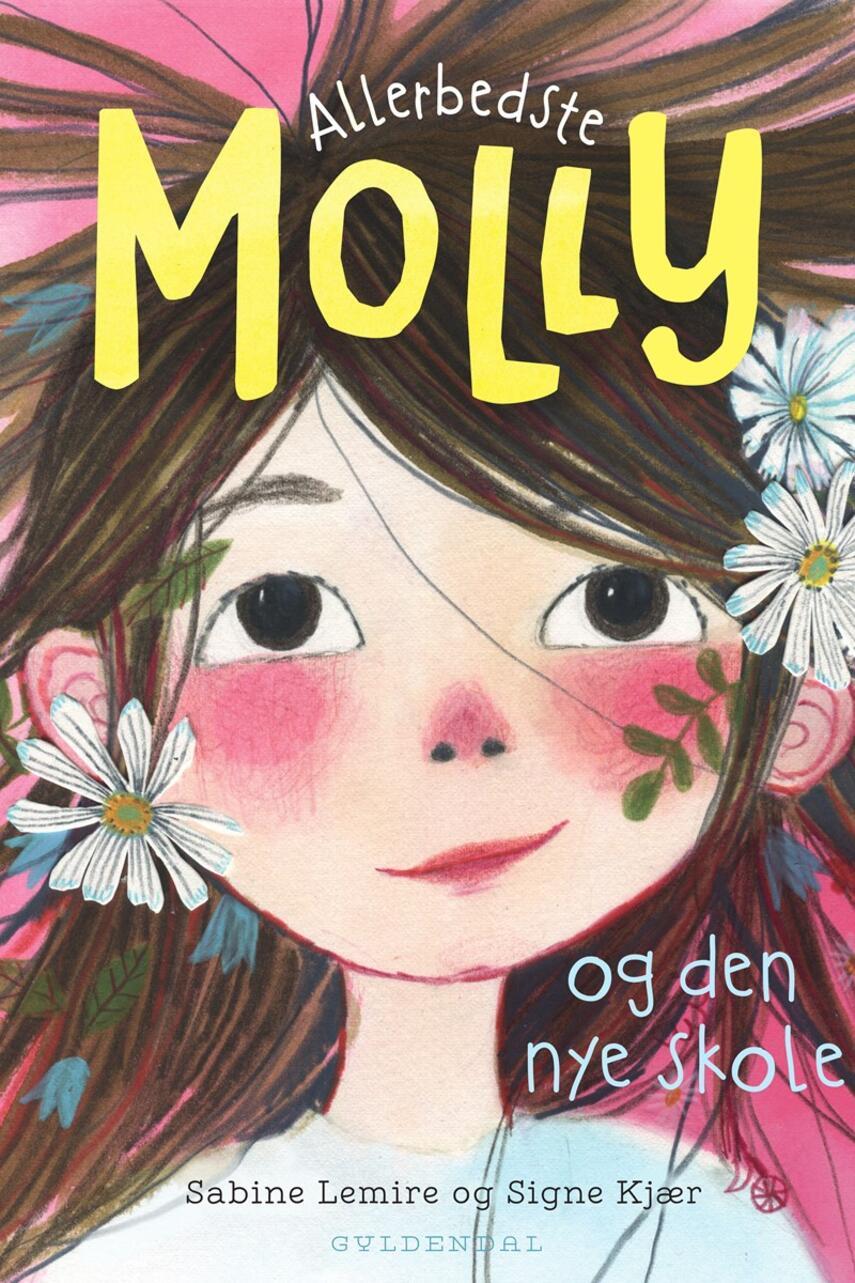Sabine Lemire: Allerbedste Molly - og den nye skole