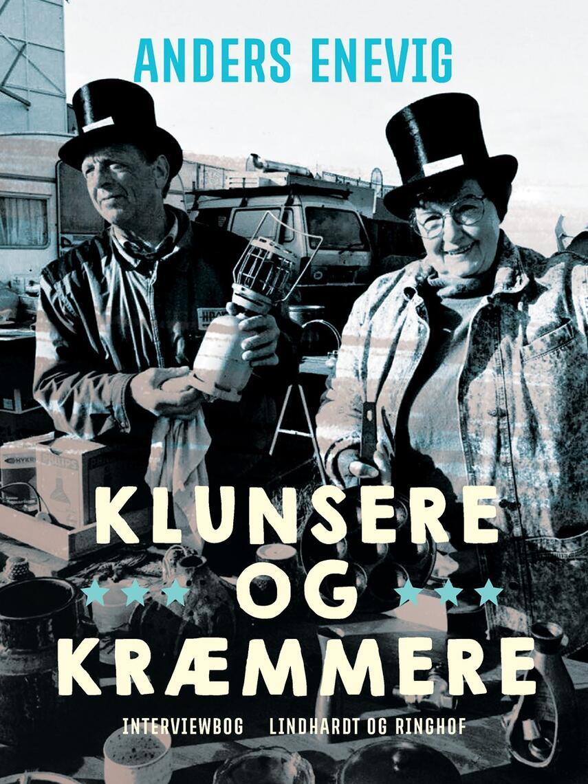 Anders Enevig: Klunsere og kræmmere