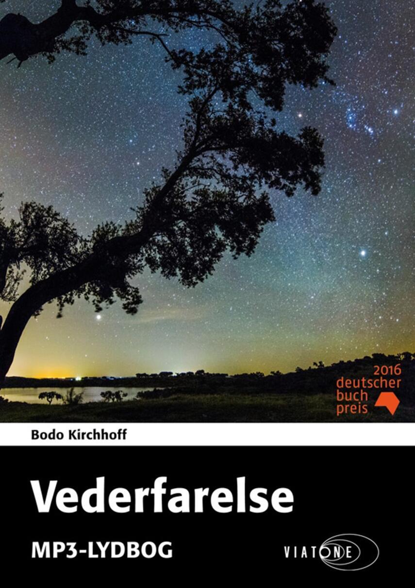 Bodo Kirchhoff: Vederfarelse