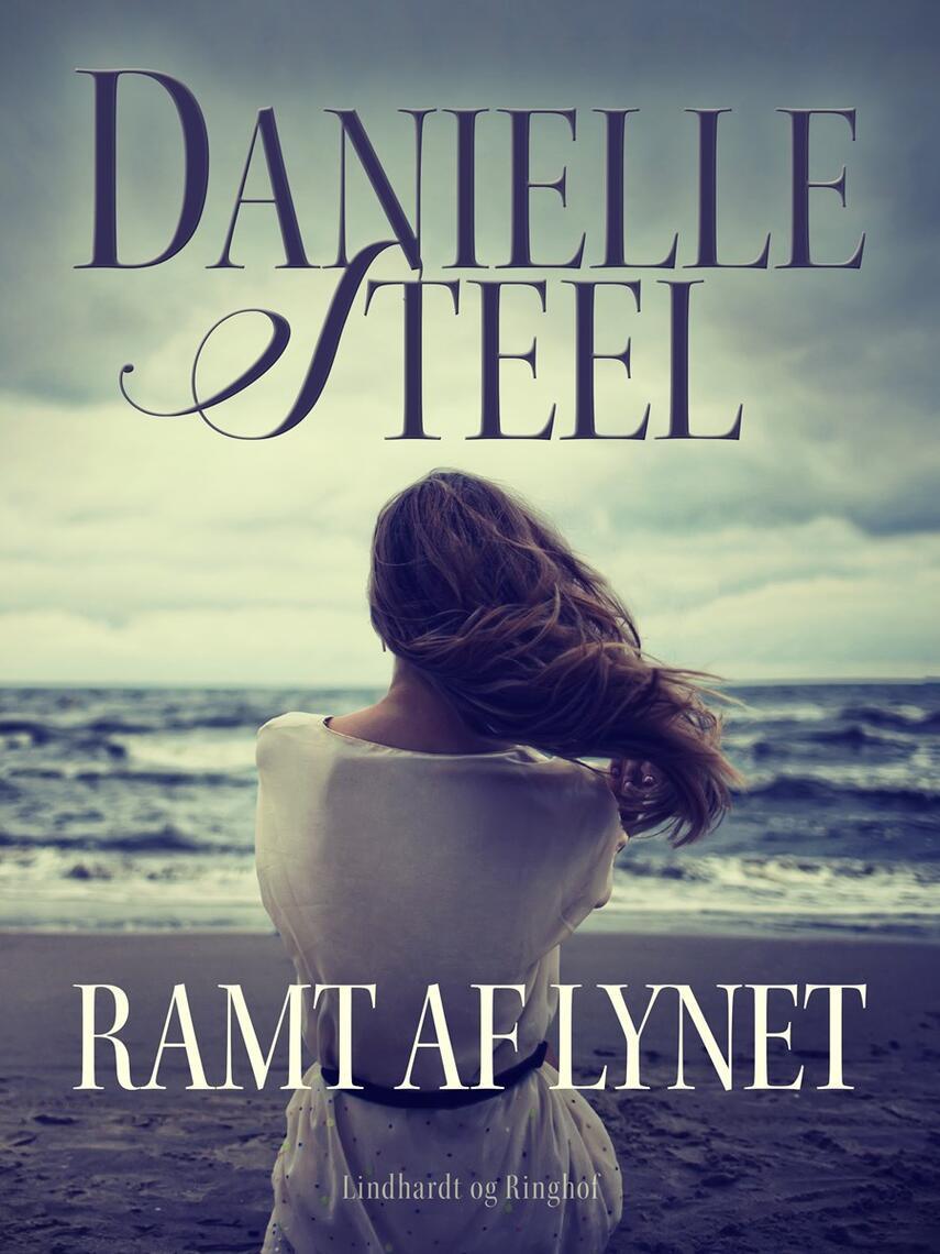 Danielle Steel: Ramt af lynet