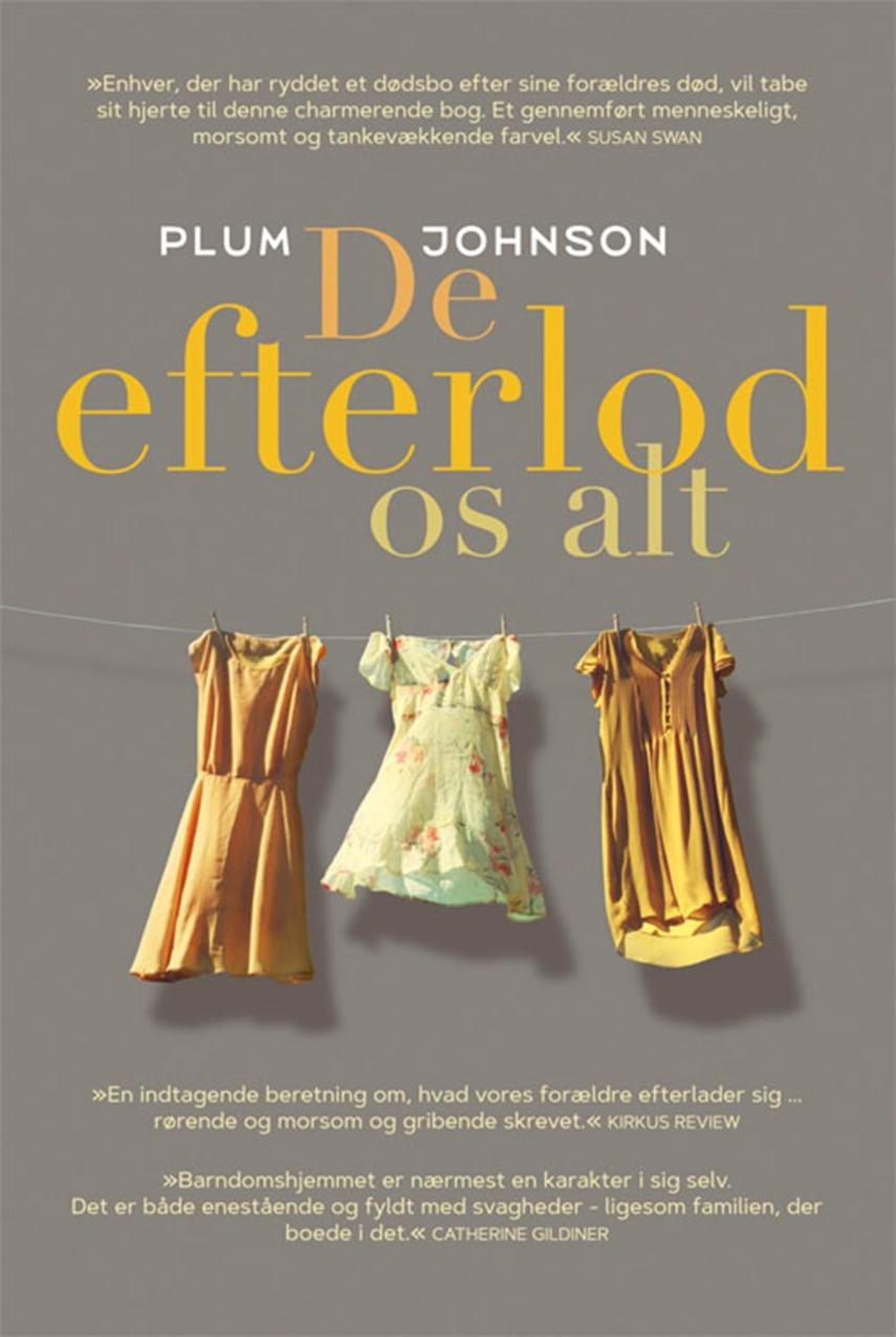 Plum Johnson: De efterlod os alt