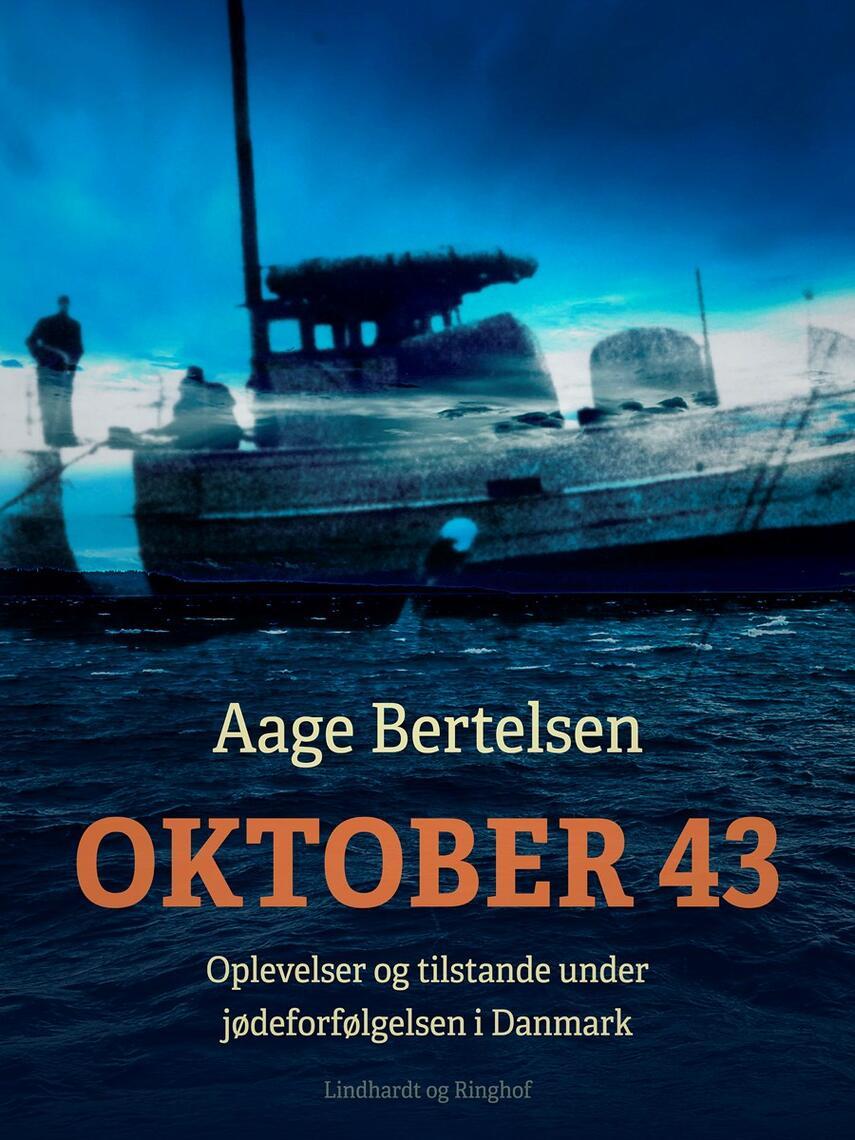 Aage Bertelsen (f. 1901): Oktober 43