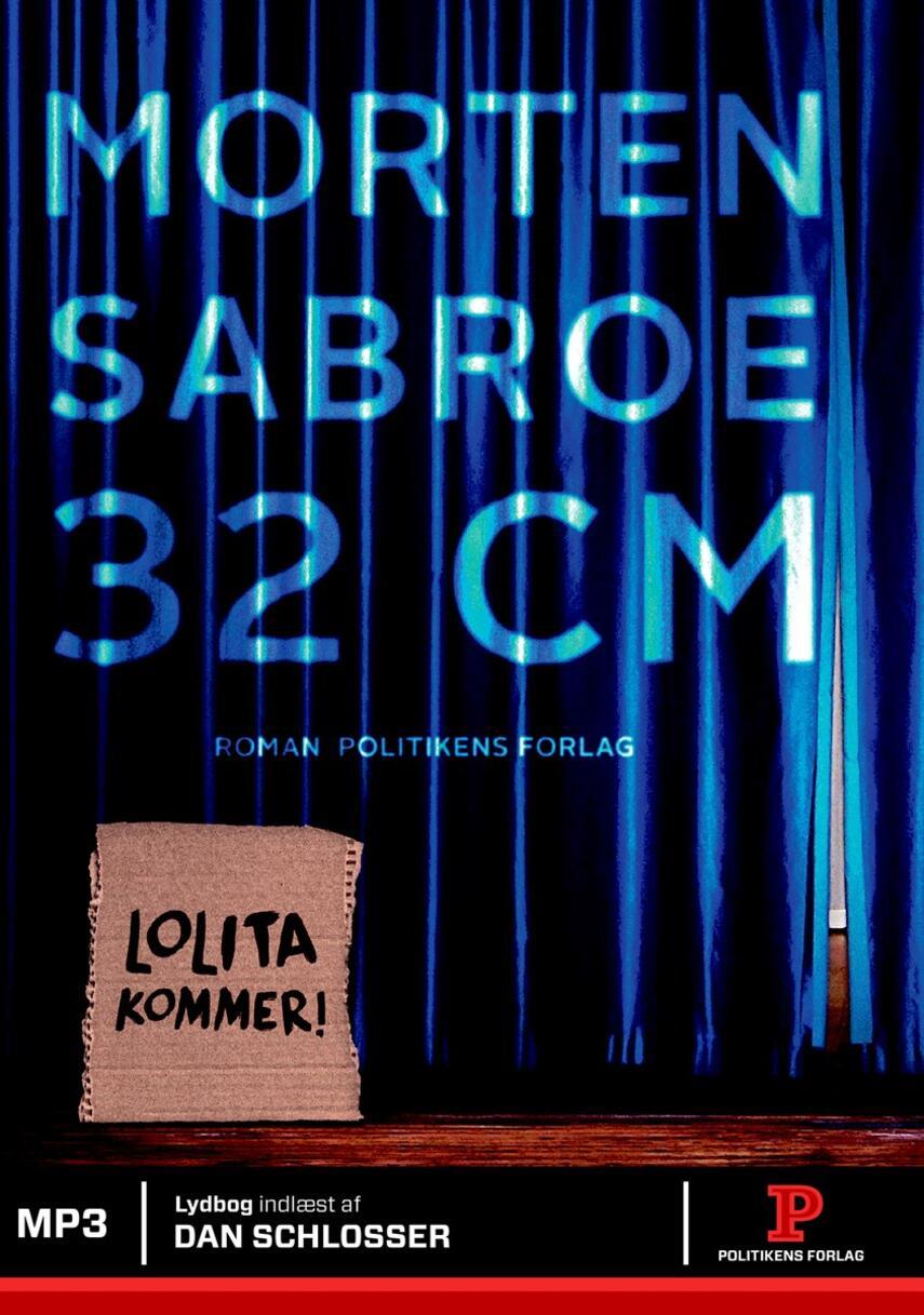 Morten Sabroe: 32 centimeter