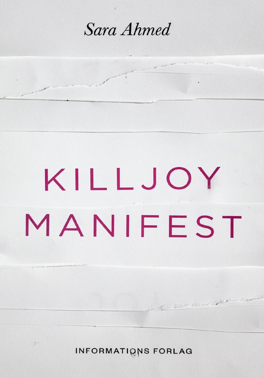 Sara Ahmed: Killjoy manifest