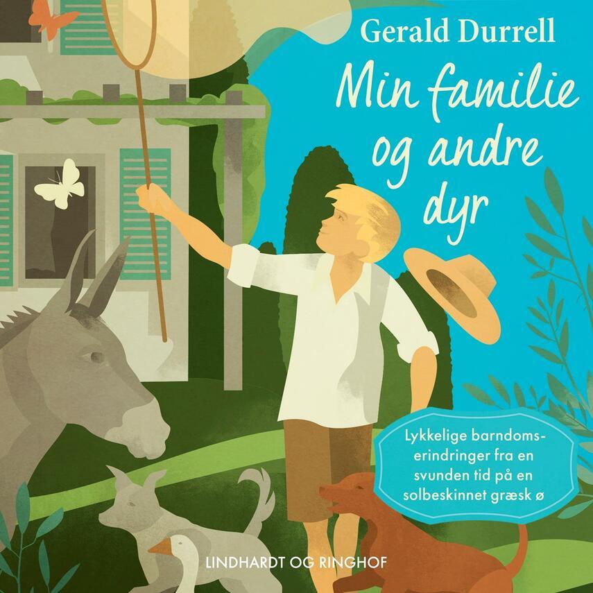 Gerald Durrell: Min familie og andre dyr