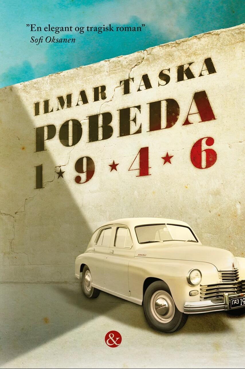 Ilmar Taska (f. 1953): Pobeda 1946 : roman