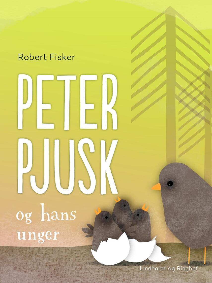 Robert Fisker: Peter Pjusk og hans unger