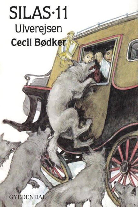 Cecil Bødker: Silas - ulverejsen