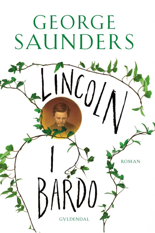George Saunders (f. 1958): Lincoln i bardo : roman