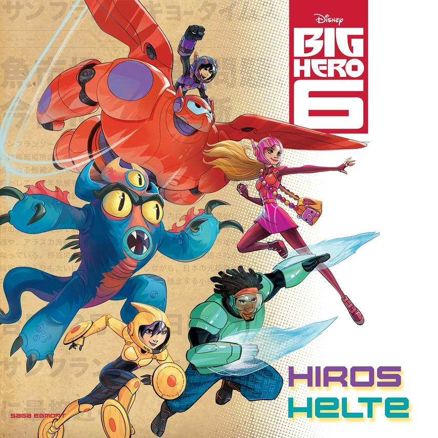: Disneys Big hero 6 - Hiros helte