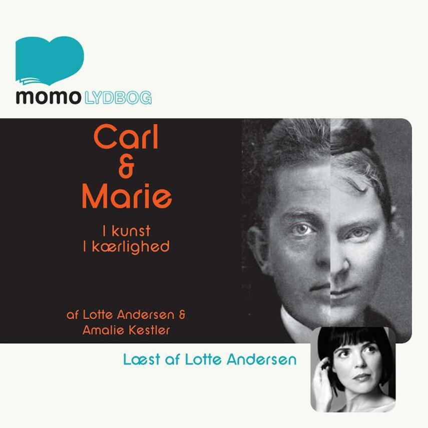: Carl & Marie : i kunst og i kærlighed