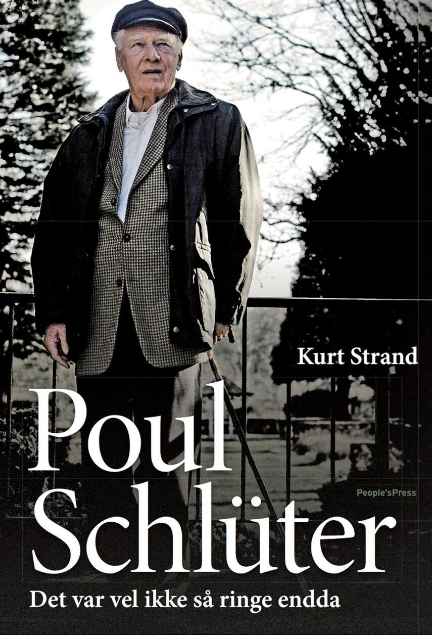 Kurt Strand: Poul Schlüter