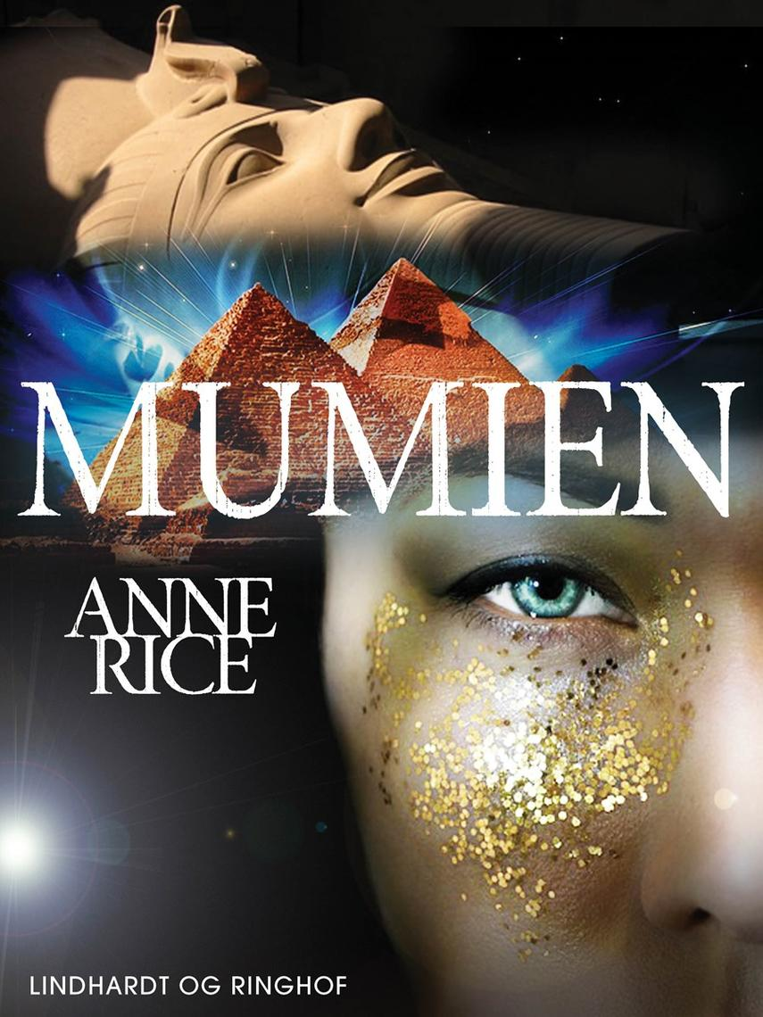 Anne Rice: Mumien : roman