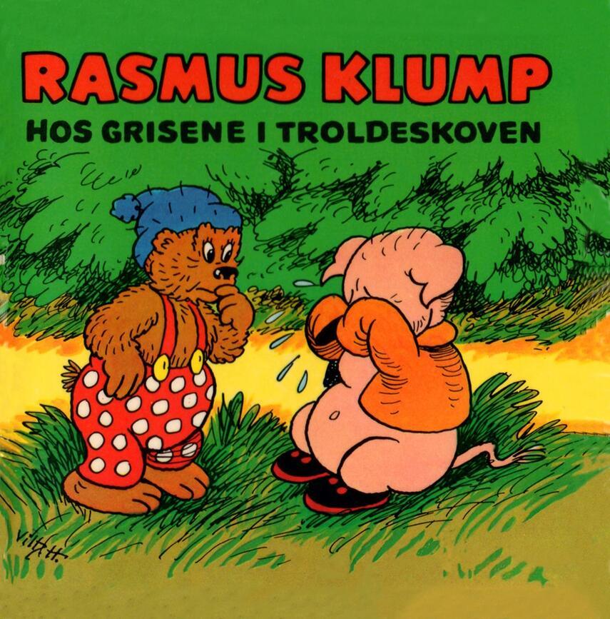 Carla Hansen (f. 1906): Rasmus Klump hos grisene i troldeskoven