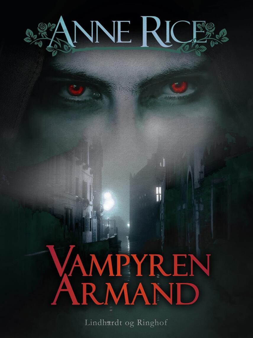 Anne Rice: Vampyren Armand : roman