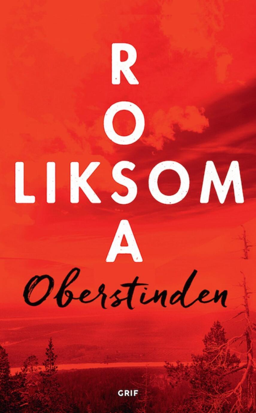 Rosa Liksom: Oberstinden