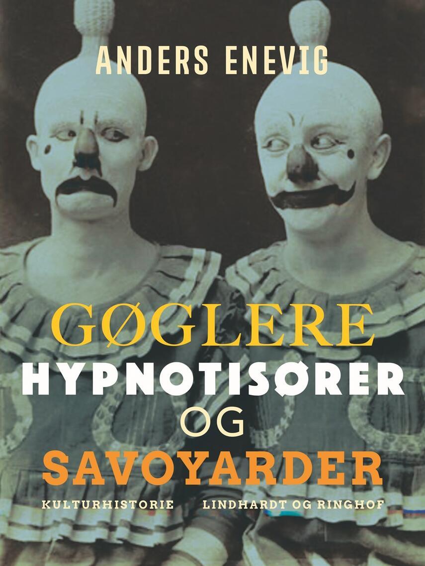 Anders Enevig: Gøglere, hypnotisører og savoyarder