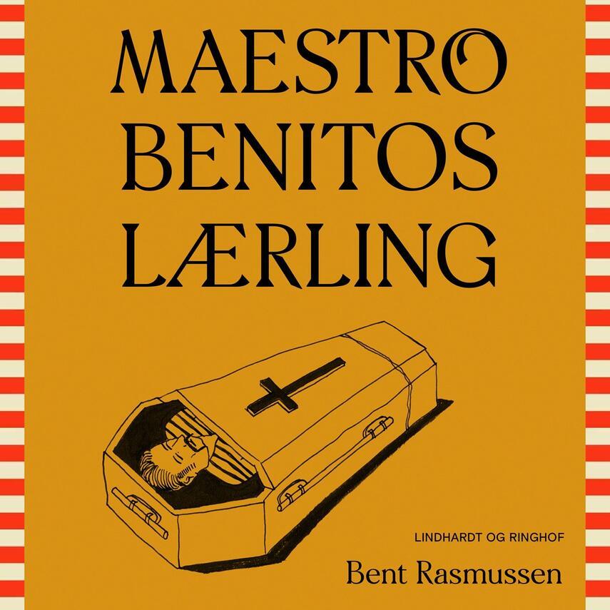 Bent Rasmussen (f. 1934): Maestro Benitos lærling