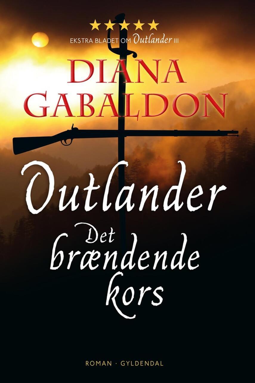 Diana Gabaldon: Outlander. 5, Det brændende kors : roman