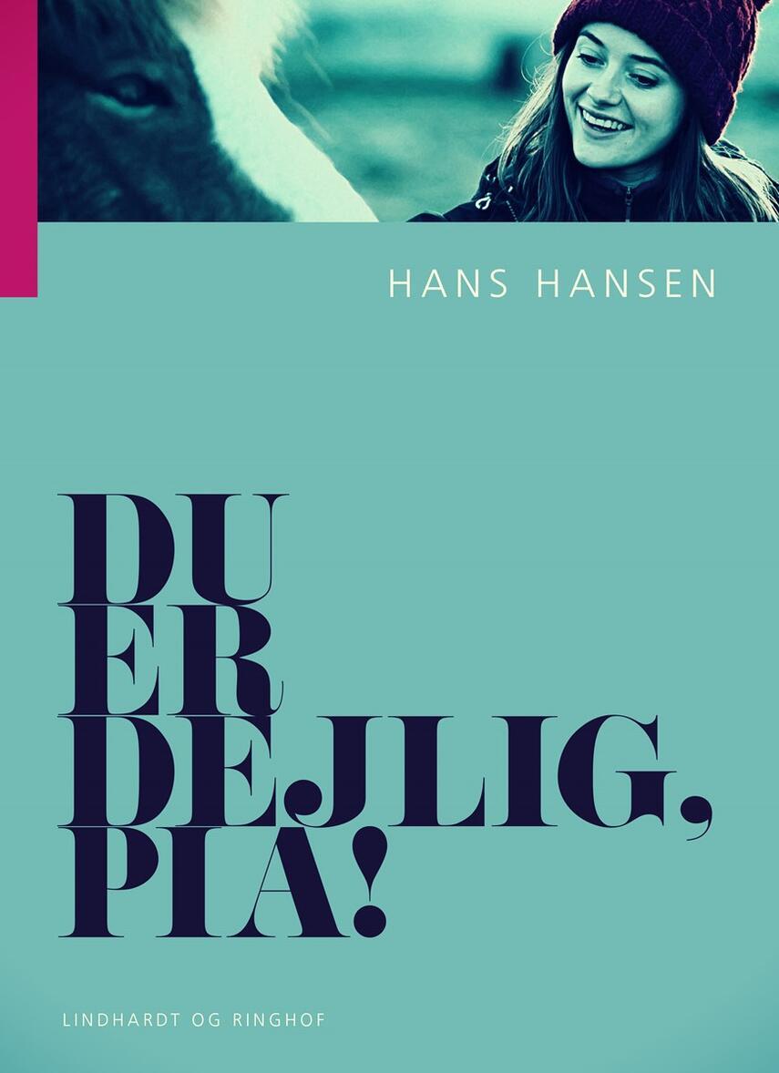 Hans Hansen (f. 1939): Du er dejlig, Pia!