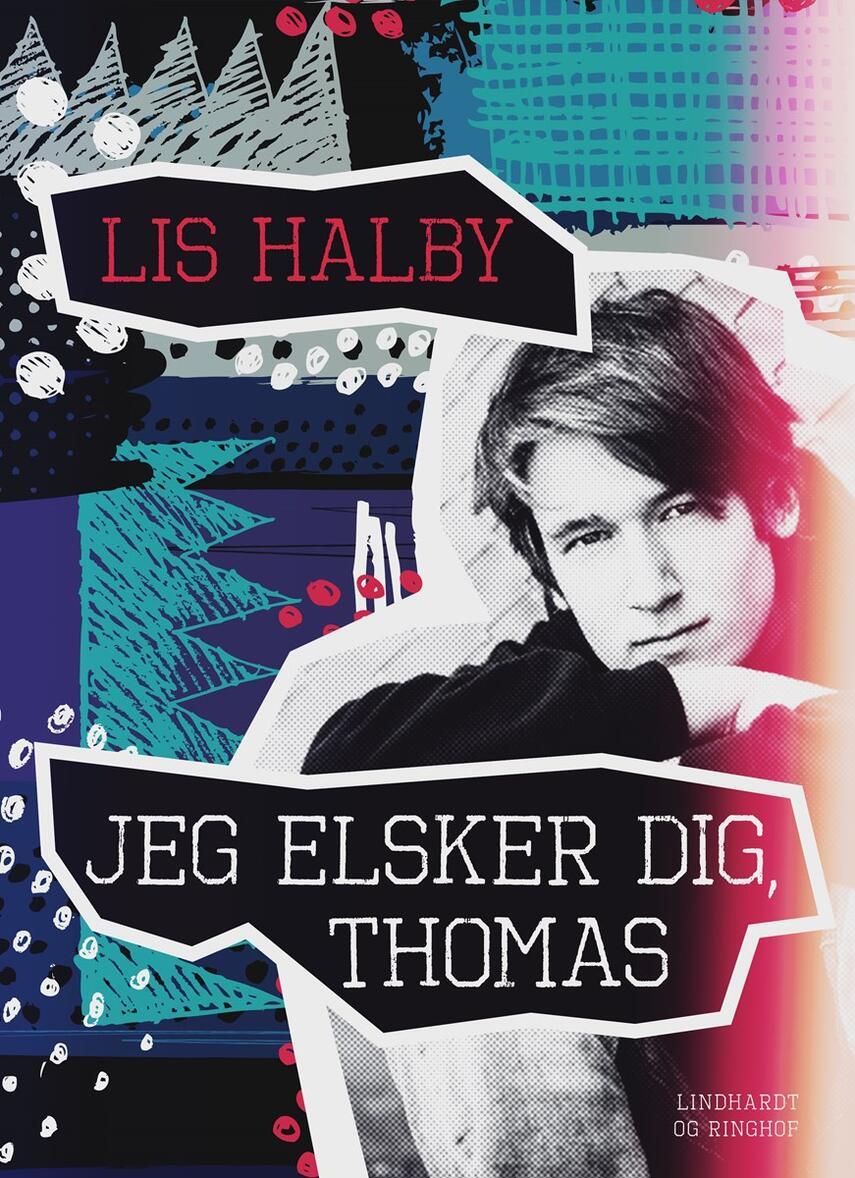 Lis Halby: Jeg elsker dig, Thomas