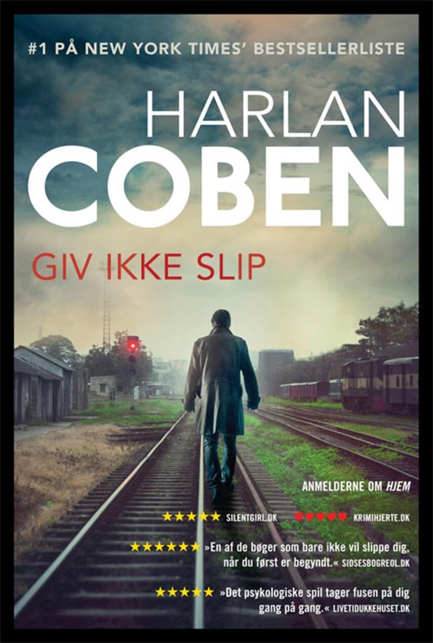 Harlan Coben: Giv ikke slip