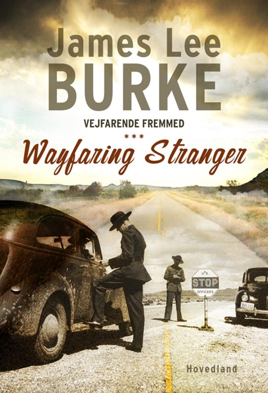 James Lee Burke: Vejfarende fremmed