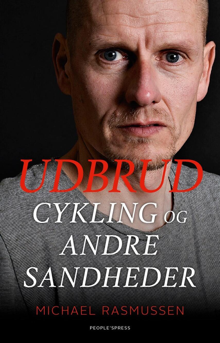 Michael Rasmussen (f. 1974), Mikael Jalving: Udbrud : cykling og andre sandheder