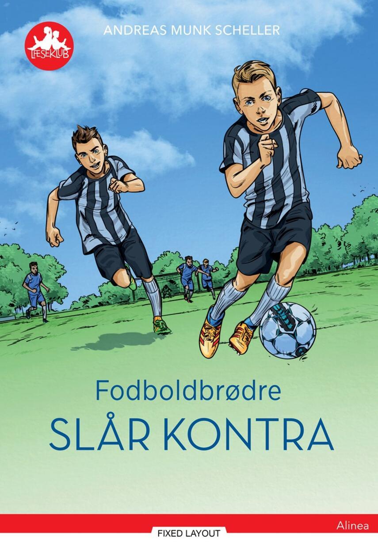 Andreas Munk Scheller: Fodboldbrødre slår kontra