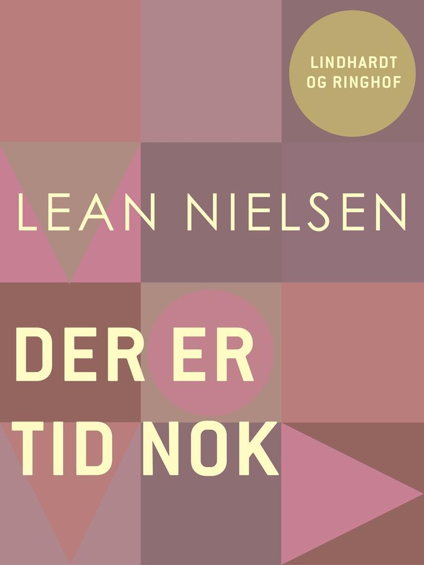 Lean Nielsen (f. 1935): Der er tid nok : digte