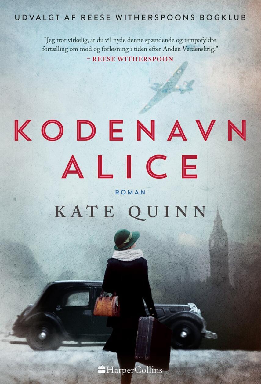 Kate Quinn: Kodenavn Alice : roman